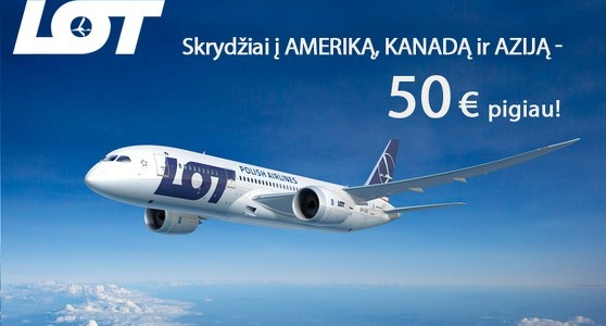 LOT Polish Airlines €50 discount for flights to America, Canada or Asia from Baltics for just €3!