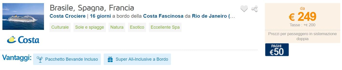 Full Board cruise from Rio De Janeiro Brazil to Italy